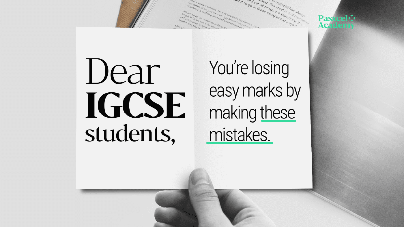 Stop Making These Mistakes If You Wish to Score Well in Your IGCSE Exams